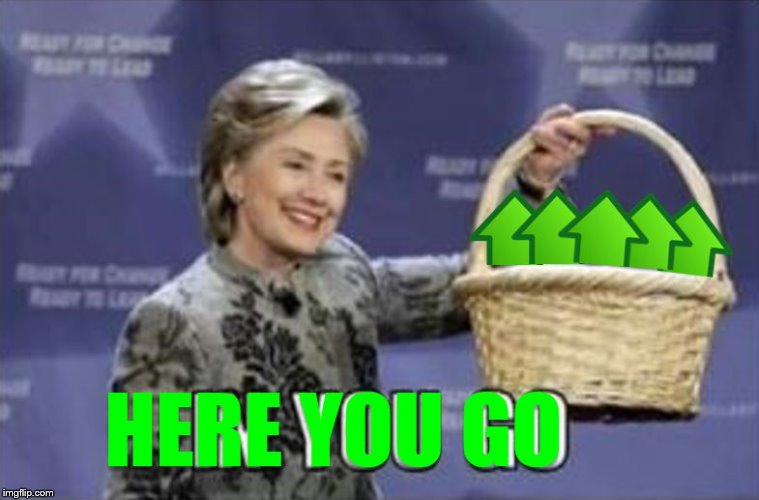 hillary clinton upvotes | A | image tagged in hillary clinton upvotes | made w/ Imgflip meme maker
