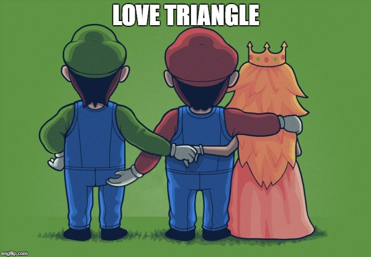 love | LOVE TRIANGLE | image tagged in love | made w/ Imgflip meme maker