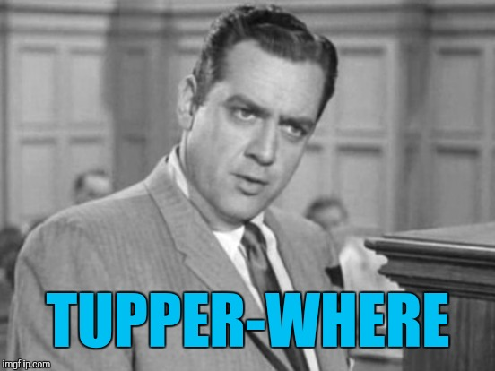 TUPPER-WHERE | made w/ Imgflip meme maker