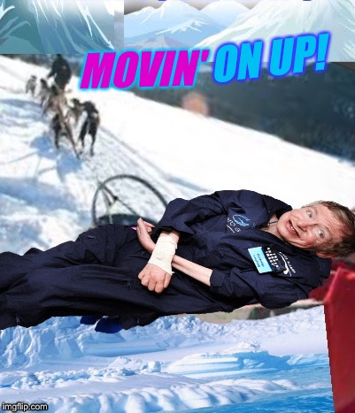 MOVIN' ON UP! | made w/ Imgflip meme maker