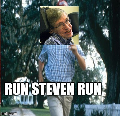 RUN STEVEN RUN | made w/ Imgflip meme maker
