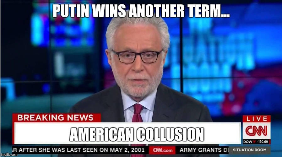Putin pulls off another astounding upset with the help of Trump and American hackers. Lol | PUTIN WINS ANOTHER TERM... AMERICAN COLLUSION | image tagged in cnn wolf of fake news fanfiction,trump russia collusion,russian hackers | made w/ Imgflip meme maker