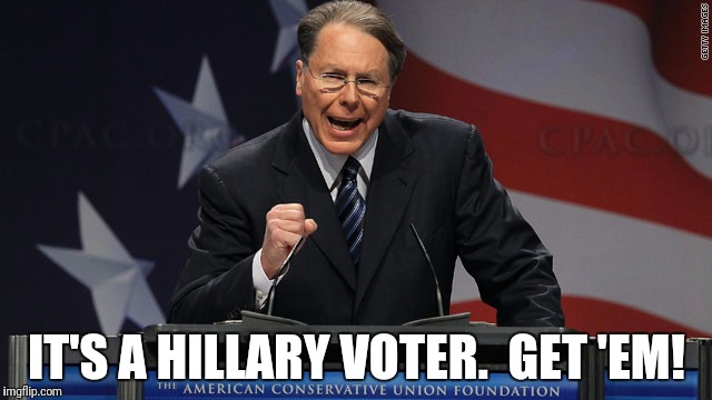 IT'S A HILLARY VOTER.  GET 'EM! | made w/ Imgflip meme maker