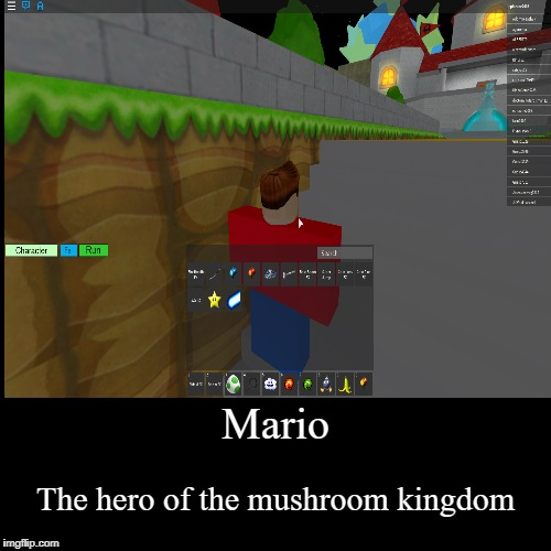 Mario | The hero of the mushroom kingdom | image tagged in funny,demotivationals | made w/ Imgflip demotivational maker