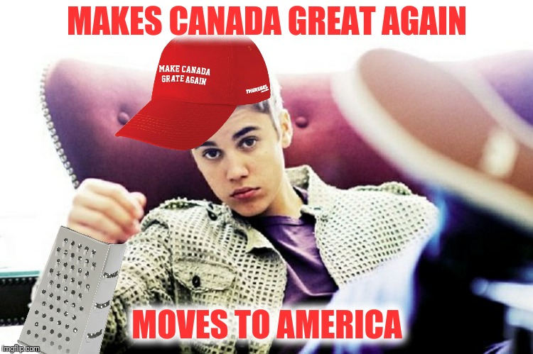 MAKES CANADA GREAT AGAIN MOVES TO AMERICA | made w/ Imgflip meme maker