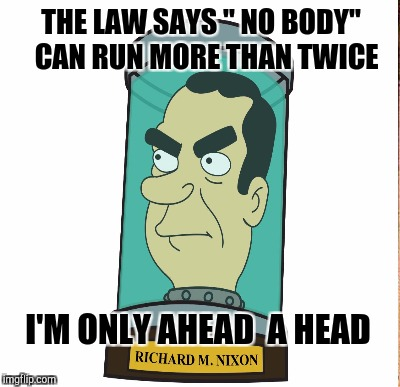 "THE LAW SAYS "" NO BODY""  CAN RUN MORE THAN TWICE I'M ONLY AHEAD  A HEAD 