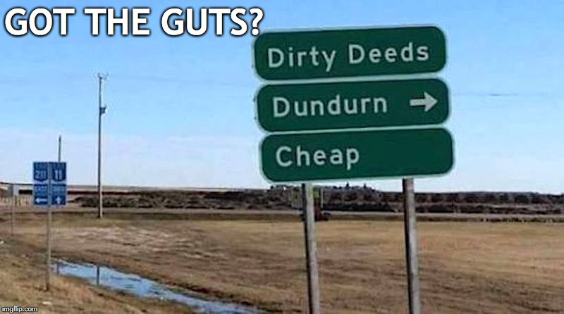 Powered by AC/DC  | GOT THE GUTS? | image tagged in funny signs,acdc | made w/ Imgflip meme maker