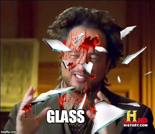 GLASS | made w/ Imgflip meme maker