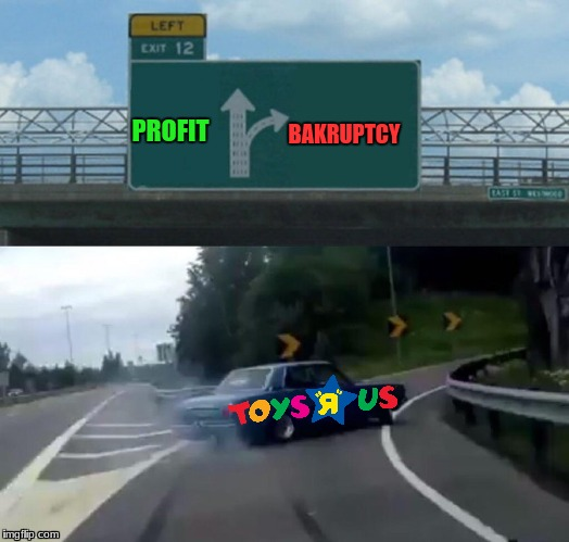 Left Exit 12 Off Ramp Meme | PROFIT BAKRUPTCY | image tagged in memes,left exit 12 off ramp | made w/ Imgflip meme maker