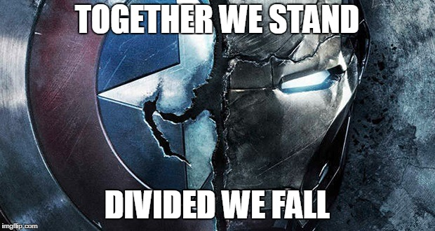 Together, We Stand.  Divided, We Fall | TOGETHER WE STAND DIVIDED WE FALL | image tagged in together we stand  divided we fall,marvel,hey you,pink floyd,avengers | made w/ Imgflip meme maker