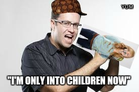 "remember Jared from subway - well, this is him now. | ""I'M ONLY INTO CHILDREN NOW"" 