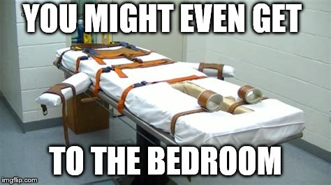 YOU MIGHT EVEN GET TO THE BEDROOM | made w/ Imgflip meme maker