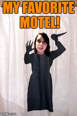MY FAVORITE MOTEL! | made w/ Imgflip meme maker