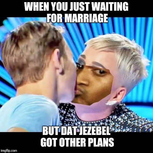 Stealing kisses not hearts | WHEN YOU JUST WAITING FOR MARRIAGE BUT DAT JEZEBEL GOT OTHER PLANS | image tagged in katy perry,american idol,funny,funny memes,petty | made w/ Imgflip meme maker