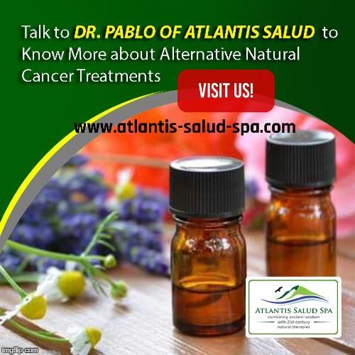Alternative Natural Cancer Treatments   www atlantis-salud-spa com