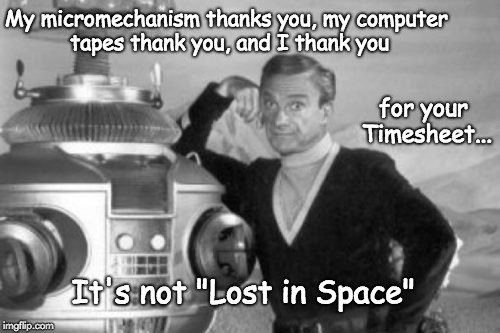 """Lost in Space"" TImesheet Reminder 