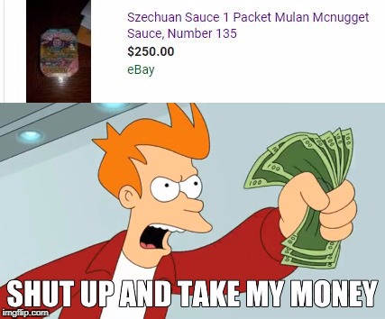 This exists! Look it up! | image tagged in memes,funny,shut up and take my money fry,mcdonalds,futurama | made w/ Imgflip meme maker