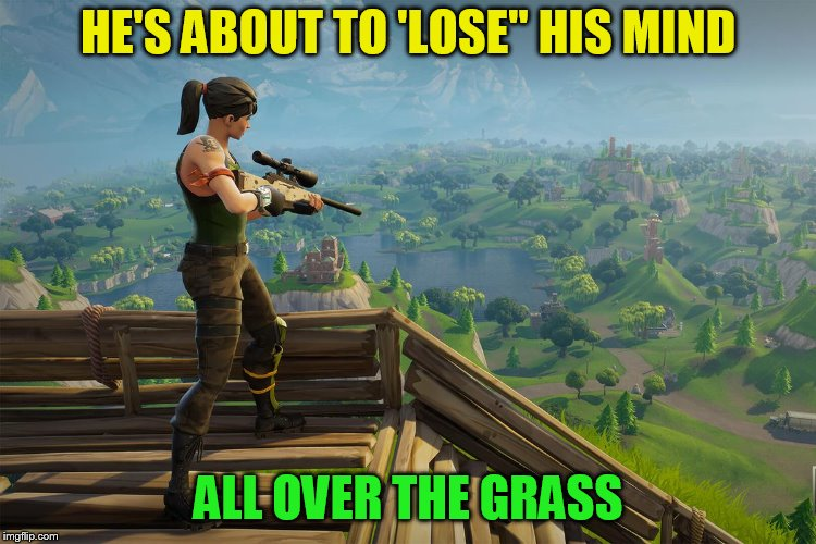 HE'S ABOUT TO 'LOSE'' HIS MIND ALL OVER THE GRASS | made w/ Imgflip meme maker
