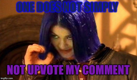 Kylie Does Not Simply | ONE DOES NOT SIMPLY NOT UPVOTE MY COMMENT | image tagged in kylie does not simply | made w/ Imgflip meme maker
