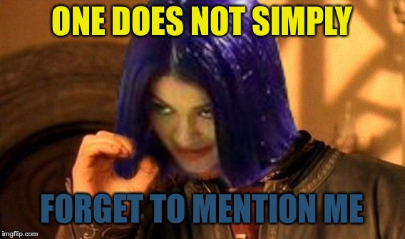 Kylie Does Not Simply | ONE DOES NOT SIMPLY FORGET TO MENTION ME | image tagged in kylie does not simply | made w/ Imgflip meme maker