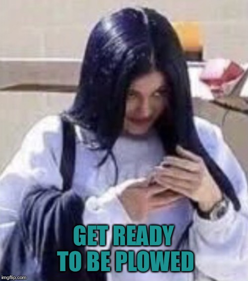 Mima | GET READY TO BE PLOWED | image tagged in mima | made w/ Imgflip meme maker