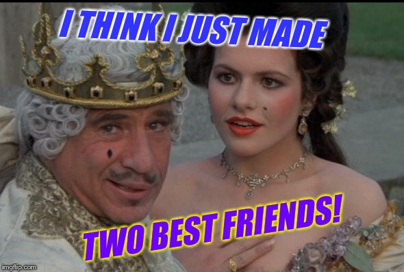 I THINK I JUST MADE TWO BEST FRIENDS! | made w/ Imgflip meme maker