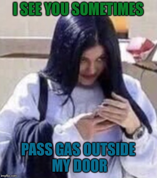 Mima | I SEE YOU SOMETIMES PASS GAS OUTSIDE MY DOOR | image tagged in mima | made w/ Imgflip meme maker