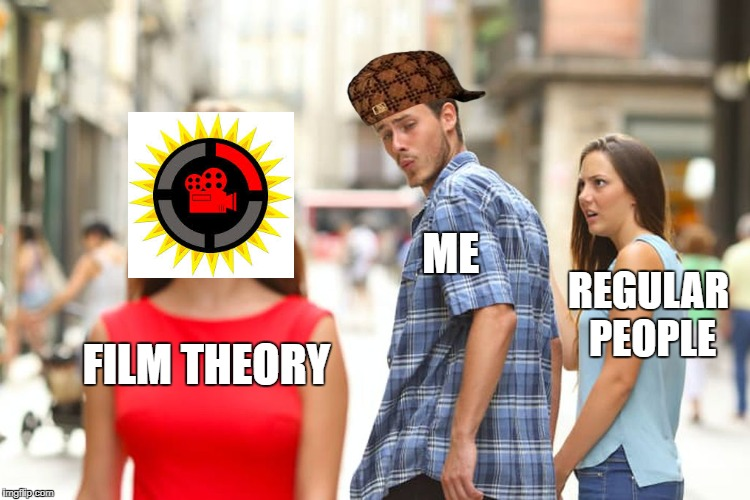Distracted Boyfriend Meme | FILM THEORY ME REGULAR PEOPLE | image tagged in memes,distracted boyfriend,scumbag | made w/ Imgflip meme maker