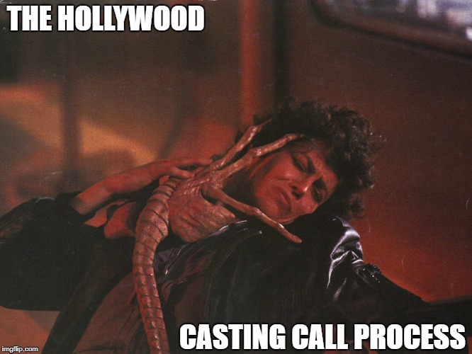 His name is Harvey | THE HOLLYWOOD CASTING CALL PROCESS | image tagged in memes,alien | made w/ Imgflip meme maker