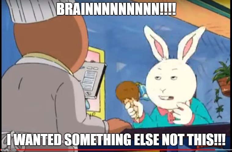 BRAINNNNNNNNN!!!! I WANTED SOMETHING ELSE NOT THIS!!! | image tagged in angry icecream buster | made w/ Imgflip meme maker