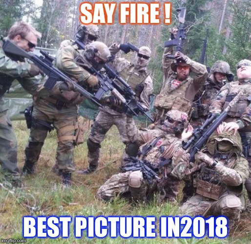 i dare you! Norway | SAY FIRE ! BEST PICTURE IN2018 | image tagged in i dare you norway | made w/ Imgflip meme maker