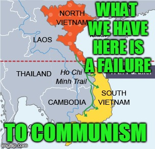 Failure to democracy would be more accurate but not as catchy.  | WHAT WE HAVE HERE IS A FAILURE TO COMMUNISM | image tagged in communism | made w/ Imgflip meme maker