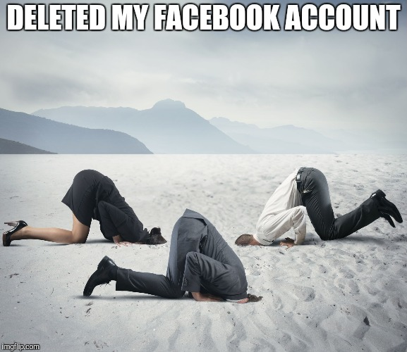 Yeah, sharing this on FB right now | DELETED MY FACEBOOK ACCOUNT | image tagged in republican committee on climate change | made w/ Imgflip meme maker