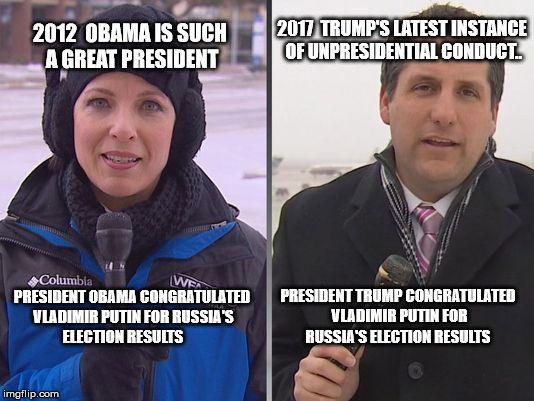 Cold News Reporter | 2012  OBAMA IS SUCH A GREAT PRESIDENT PRESIDENT OBAMA CONGRATULATED VLADIMIR PUTIN FOR RUSSIA'S ELECTION RESULTS PRESIDENT TRUMP CONGRATULAT | image tagged in cold news reporter | made w/ Imgflip meme maker