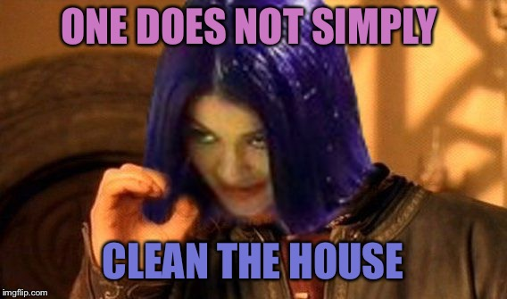 Kylie Does Not Simply | ONE DOES NOT SIMPLY CLEAN THE HOUSE | image tagged in kylie does not simply | made w/ Imgflip meme maker