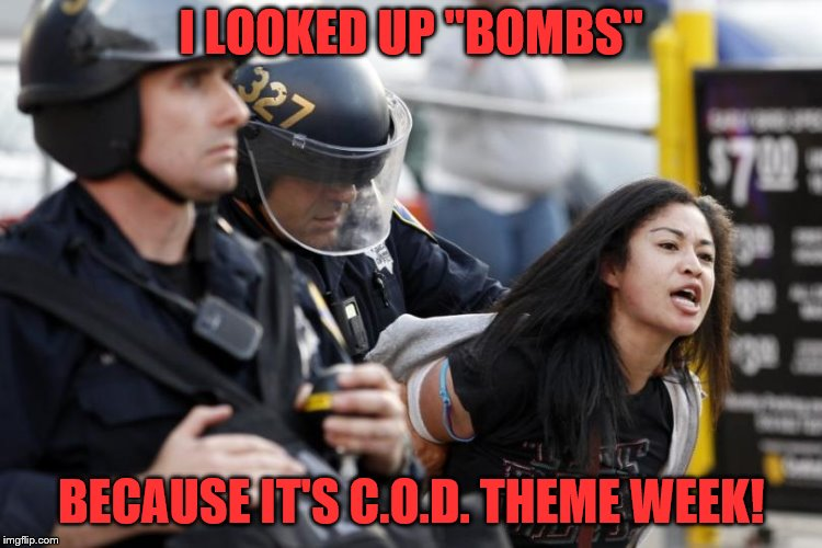 "I LOOKED UP ""BOMBS"" BECAUSE IT'S C.O.D. THEME WEEK! 