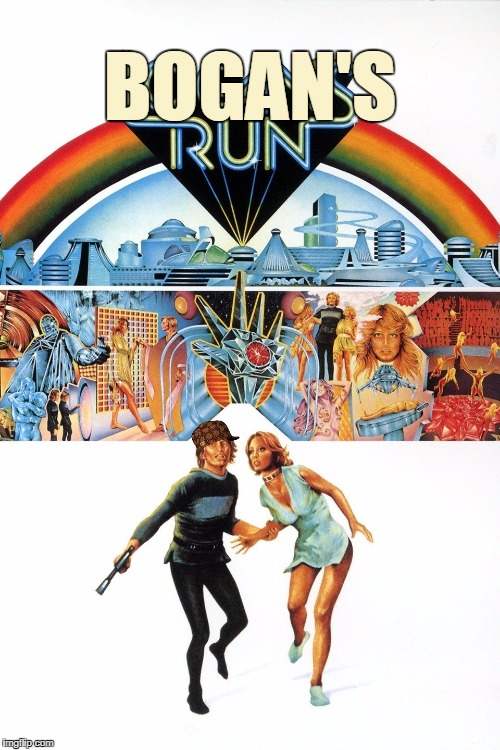 Bogan's Run | BOGAN'S | image tagged in logan's run,bogan,chav,down under,movie poster | made w/ Imgflip meme maker