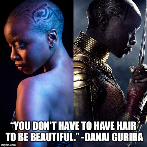 "Danai Gurira Quote | ""YOU DON'T HAVE TO HAVE HAIR TO BE BEAUTIFUL."" -DANAI GURIRA 