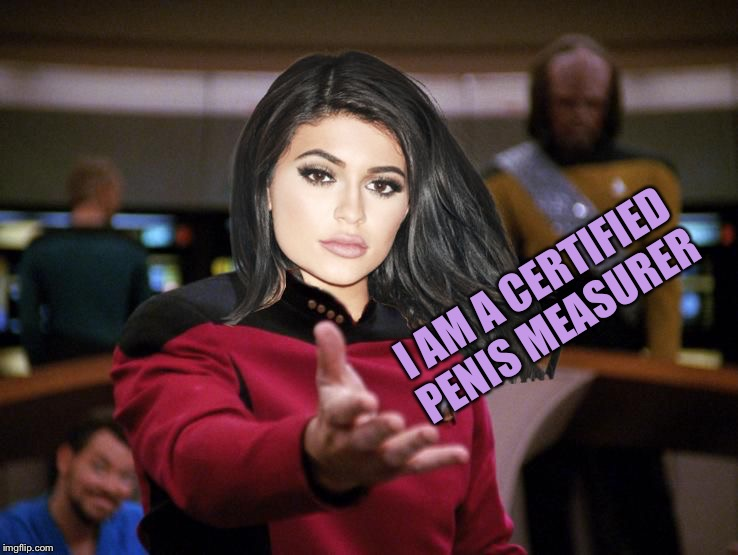 Kylie on Deck | I AM A CERTIFIED P**IS MEASURER | image tagged in kylie on deck | made w/ Imgflip meme maker