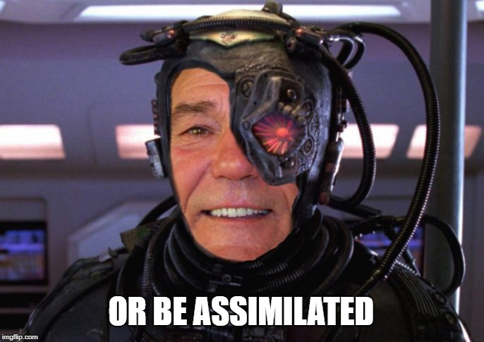 borg coollew | OR BE ASSIMILATED | image tagged in borg coollew | made w/ Imgflip meme maker