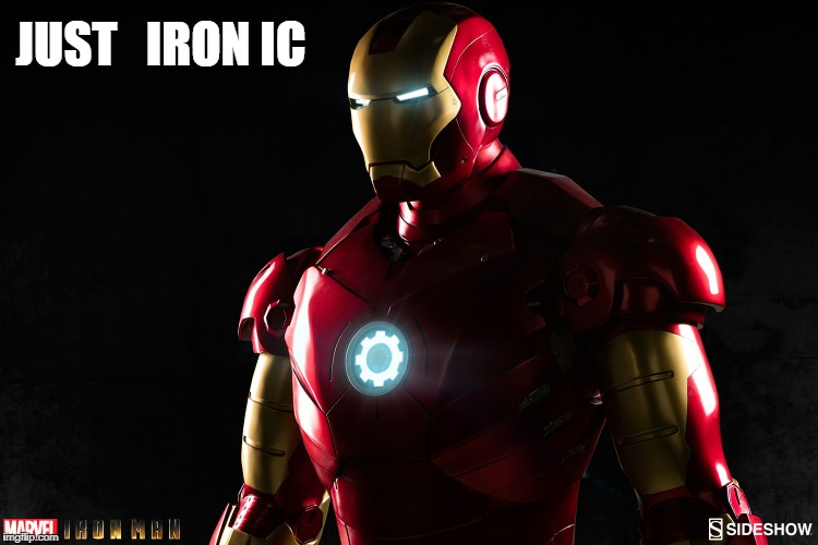 JUST   IRON IC | made w/ Imgflip meme maker