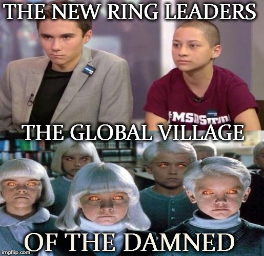 THE NEW RING LEADERS THE GLOBAL VILLAGE OF THE DAMNED | image tagged in democrats | made w/ Imgflip meme maker
