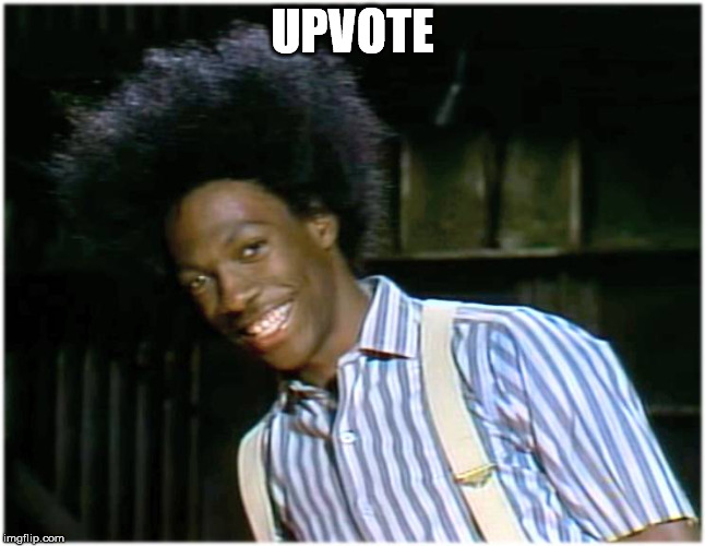 UPVOTE | image tagged in buckwheat | made w/ Imgflip meme maker