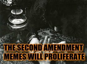 THE SECOND AMENDMENT MEMES WILL PROLIFERATE | made w/ Imgflip meme maker