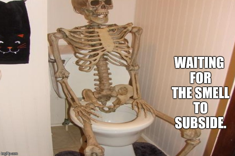 WAITING FOR THE SMELL TO SUBSIDE. | made w/ Imgflip meme maker