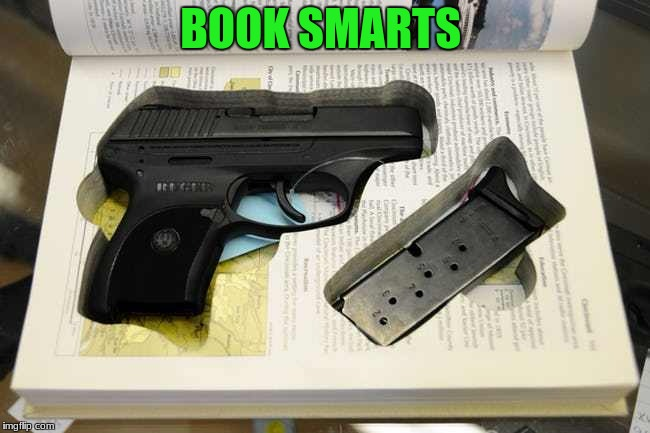 BOOK SMARTS | made w/ Imgflip meme maker