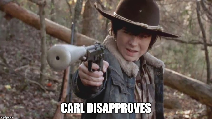 X, Carl Disapproved | CARL DISAPPROVES | image tagged in x,carl disapproved | made w/ Imgflip meme maker