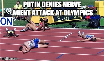 PUTIN DENIES NERVE AGENT ATTACK AT OLYMPICS | image tagged in track finish line tired | made w/ Imgflip meme maker
