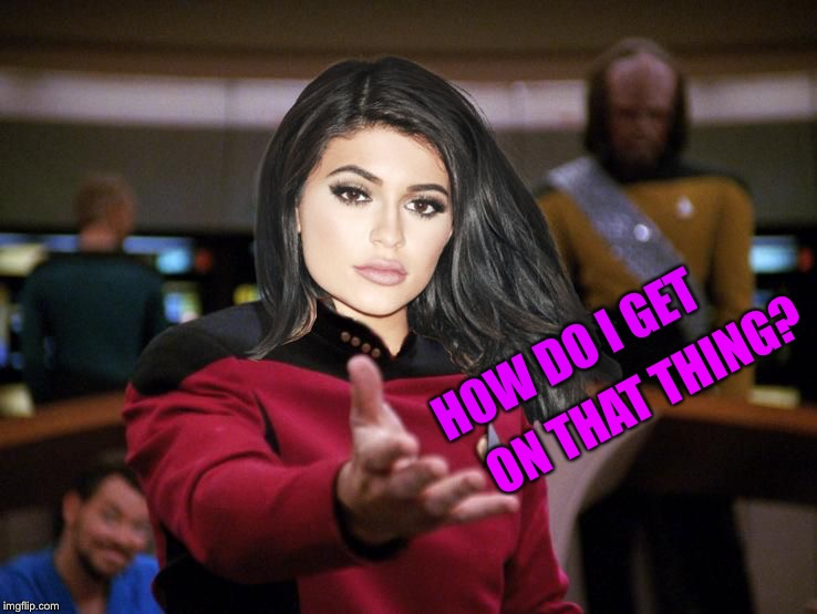 Kylie on Deck | HOW DO I GET ON THAT THING? | image tagged in kylie on deck | made w/ Imgflip meme maker