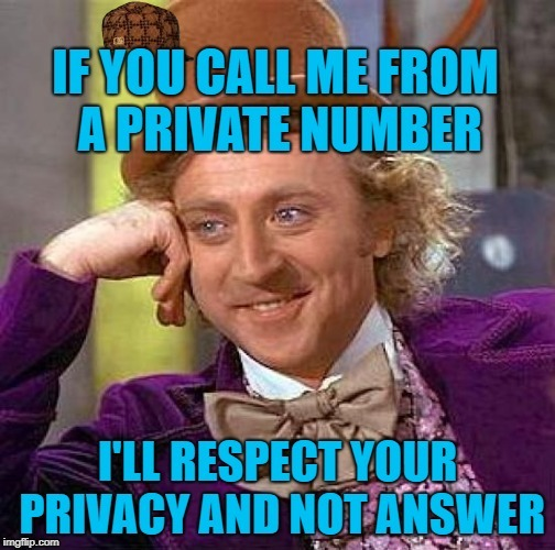 Big Willy Wonka Tell Me Again | image tagged in private,willy wonka | made w/ Imgflip meme maker
